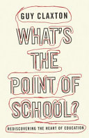 What S The Point Of School  : schools actually do more harm than good. guiding...