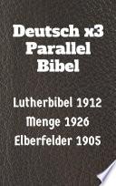 Deutsch x3 Parallel Bibel