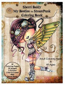 Sherri Baldy My Besties Steampunk Coloring Book