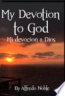 My devotion to God