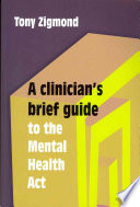 A Clinician S Brief Guide To The Mental Health Act