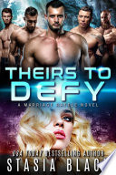 Theirs To Defy