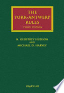 The York Antwerp Rules  The Principles and Practice of General Average Adjustment