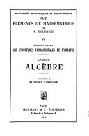 Elements de mathematique: Algebre