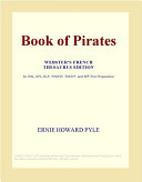 Book of Pirates  Webster s French Thesaurus Edition