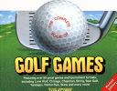 The Complete Book of Golf Games You Can T Make Par You Can At Least