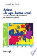 Autismo e bisogni educativi speciali  Approcci proattivi basati sull evidenza per un inclusione efficace