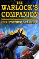 The Warlock s Companion Book PDF
