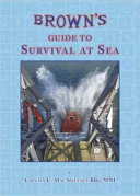 BROWN S GUIDE TO SURVIVAL AT SEA