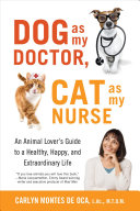 Dog As My Doctor  Cat As My Nurse