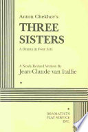 Anton Chekhov s Three Sisters