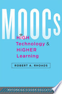 MOOCs  High Technology  and Higher Learning