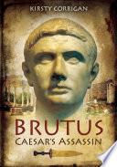 Brutus Caesar s Assassin
