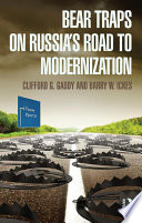Bear Traps on Russia s Road to Modernization