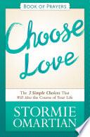 Choose Love Book of Prayers