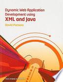 Dynamic Web Application Development Using Xml And Java