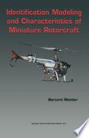 Identification Modeling and Characteristics of Miniature Rotorcraft