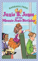 Junie B  Jones and That Meanie Jim s Birthday