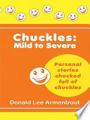 Chuckles  Mild to Severe