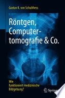 R  ntgen  Computertomografie   Co