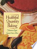 Healthful Quantity Baking