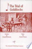 The Trial of Goldilocks Book PDF