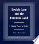 Health Care And The Common Good