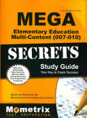 Mega Elementary Education Multi Content  007 010  Secrets Study Guide  Mega Test Review for the Missouri Educator Gateway Assessments