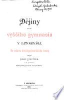 Dějiny c.k. vyššího gymnasia v Litomyšli