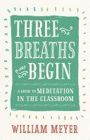 Three Breaths and Begin Book