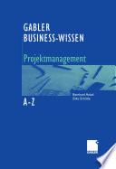 Business-Wissen Projektmanagement von A - Z