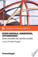 Stato sociale  assistenza  cittadinanza  Sulla centralit   del servizio sociale