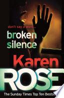 Broken Silence (A Karen Rose Novella) by Karen Rose