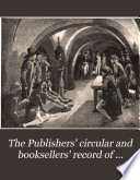 The Publishers  Circular and Booksellers  Record of British and Foreign Literature Book PDF