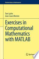 Exercises in Computational Mathematics with MATLAB