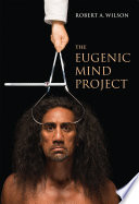 The Eugenic Mind Project : late nineteenth century as a tool for human...