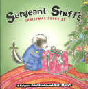 Sergeant Sniff s Christmas Surprise