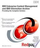 Ibm Enterprise Content Management And Ibm Information Archive Providing The Complete Solution