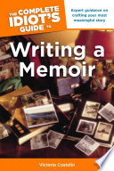 The Complete Idiot S Guide To Writing A Memoir book