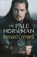 The Pale Horseman Series The Last Kingdom Is Based