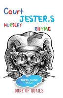 The Court Jester s Nursery Rhyme