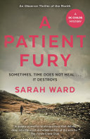 A Patient Fury : to the fire-wrecked property on cross...