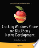 Cracking Windows Phone and BlackBerry Native Development