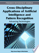 Cross Disciplinary Applications Of Artificial Intelligence And Pattern Recognition Advancing Technologies
