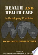 Health and Health Care in Developing Countries