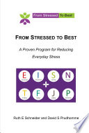 From Stressed To Best    A Proven Program For Reducing Everyday Stress