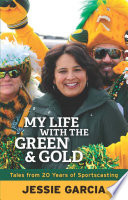 My Life with the Green   Gold