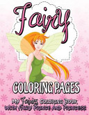Fairy Coloring Pages  My Fairies Coloring Book with Fairy Prince and Princess