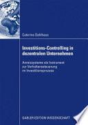 Investitions-Controlling in dezentralen Unternehmen