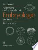 Allgemeine und vergleichende Embryologie der Tiere